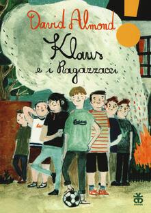 Squillogame.it Klaus e i ragazzacci. Ediz. ad alta leggibilità Image