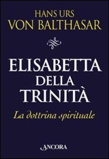 Winniearcher.com Elisabetta della Trinità. La dottrina spirituale Image