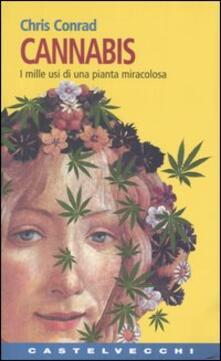 Cannabis. I mille usi di una pianta miracolosa.pdf