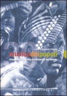 Warholgenova.it Musica dei popoli. Viaggio nella musica tradizionale del mondo. Con DVD-ROM Image