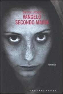 Vangelo secondo Maria - Barbara Alberti - copertina