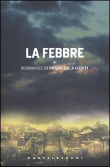 La febbre - Francesca Genti - copertina