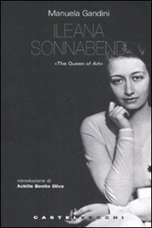 Ileana Sonnabend. «The Queen of Arts»