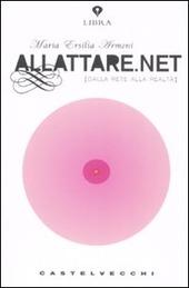 """È in vendita il libro """"allattare.net"""""""