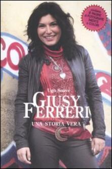 Secchiarapita.it Giusy Ferreri. Una storia vera Image