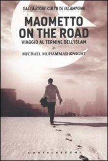 Camfeed.it Maometto on the road. Viaggio al termine dell'Islam Image