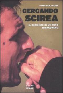 Radiosenisenews.it Cercando Scirea. Il romanzo di un mito bianconero Image