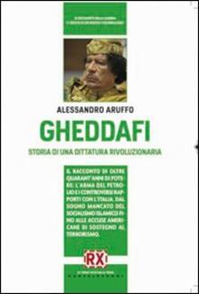 Gheddafi. Storia di una dittatura rivoluzionaria.pdf
