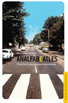 Analfabeatles. Filosofia di una passione elementare.pdf