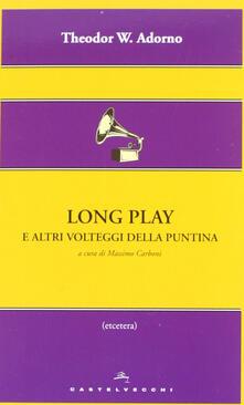 Letterarioprimopiano.it Long play e altri volteggi della puntina Image