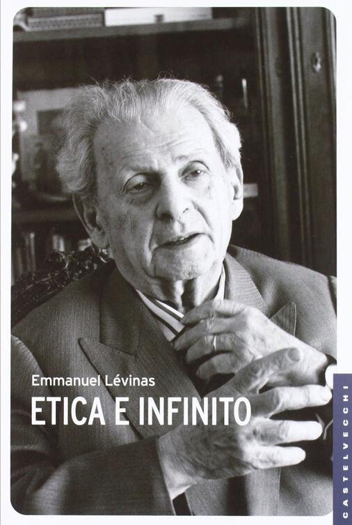 Etica e infinito. Dialoghi con Philippe Nemo