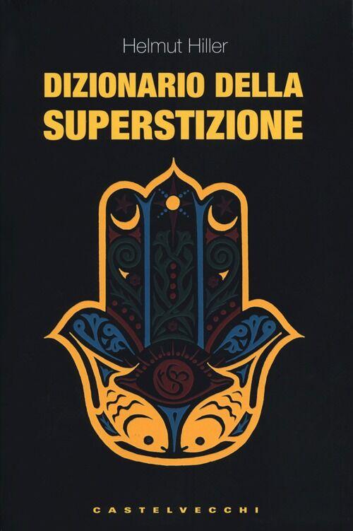 Dizionario della superstizione