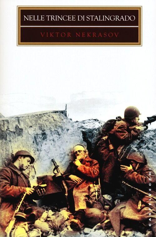 Nelle trincee di Stalingrado