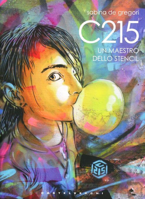 C215. Un maestro dello Stencil