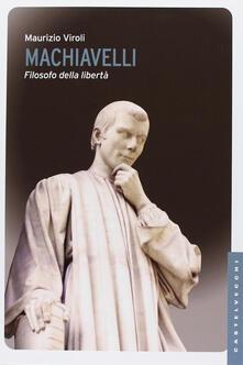 Ristorantezintonio.it Machiavelli. Filosofo della libertà Image