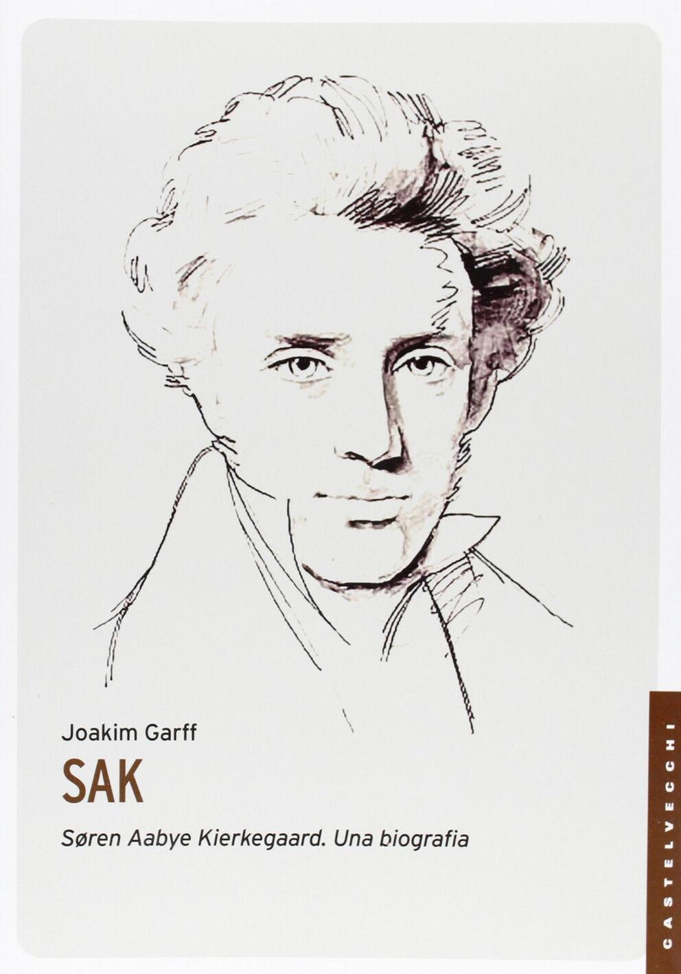 Soren Aabye Kierkegaard. Una biografia