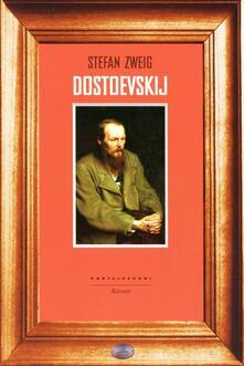 Dostoevskij - Stefan Zweig - copertina