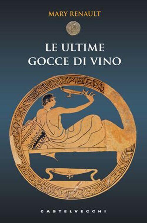 Le ultime gocce di vino