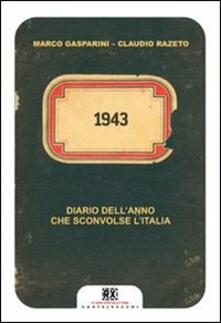 Capturtokyoedition.it 1943. Diario dell'anno che sconvolse l'Italia Image