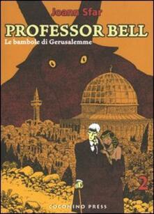 Recuperandoiltempo.it Le bambole di Gerusalemme. Professor Bell. Vol. 2 Image