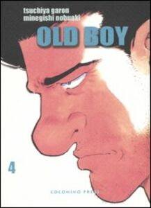 Old boy. Vol. 4