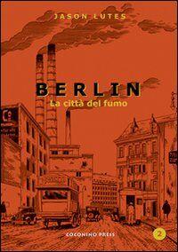 Berlin. La città di fumo. Vol. 2