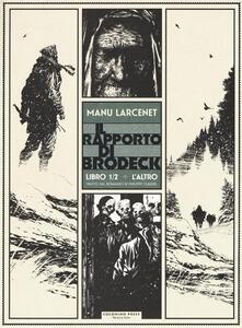 L' altro. Il rapporto di Brodeck. Vol. 1