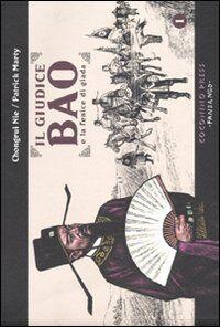 Il giudice Bao e la fenice di giada. Vol. 1