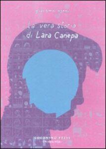 La vera storia di Lara Canepa