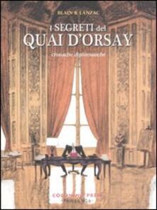 Chievoveronavalpo.it I segreti del Quai d'Orsay. Cronache diplomatiche. Vol. 1 Image