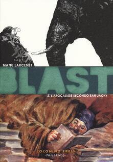 Blast. Vol. 2: apocalisse secondo San Jacky, L'. - Manu Larcenet - copertina