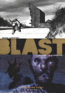 A capofitto. Blast. Vol. 3