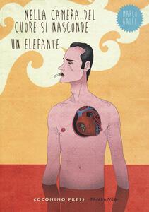 Nella camera del cuore si nasconde un elefante - Marco Galli - copertina