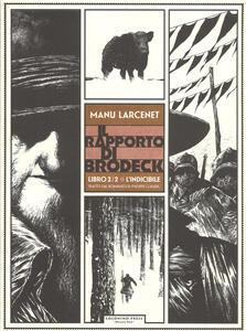L' indicibile. Il rapporto di Brodeck. Vol. 2