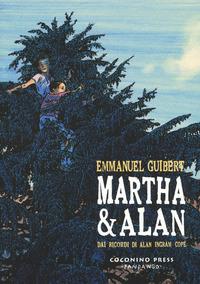 Martha & Alan. Dai ricordi di Alan Ingram Cope - Guibert Emmanuel - wuz.it