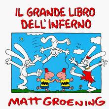 Il grande libro dell'inferno - Matt Groening - copertina
