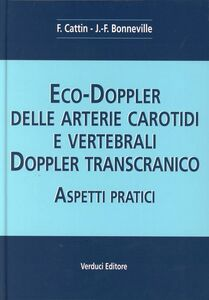 Eco-doppler delle arterie carotidi e vertebrali. Aspetti pratici