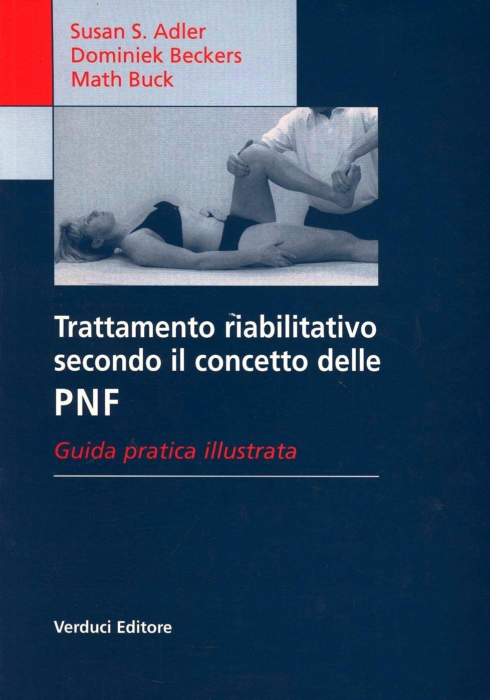 Trattamento riabilitativo secondo il concetto delle PNF
