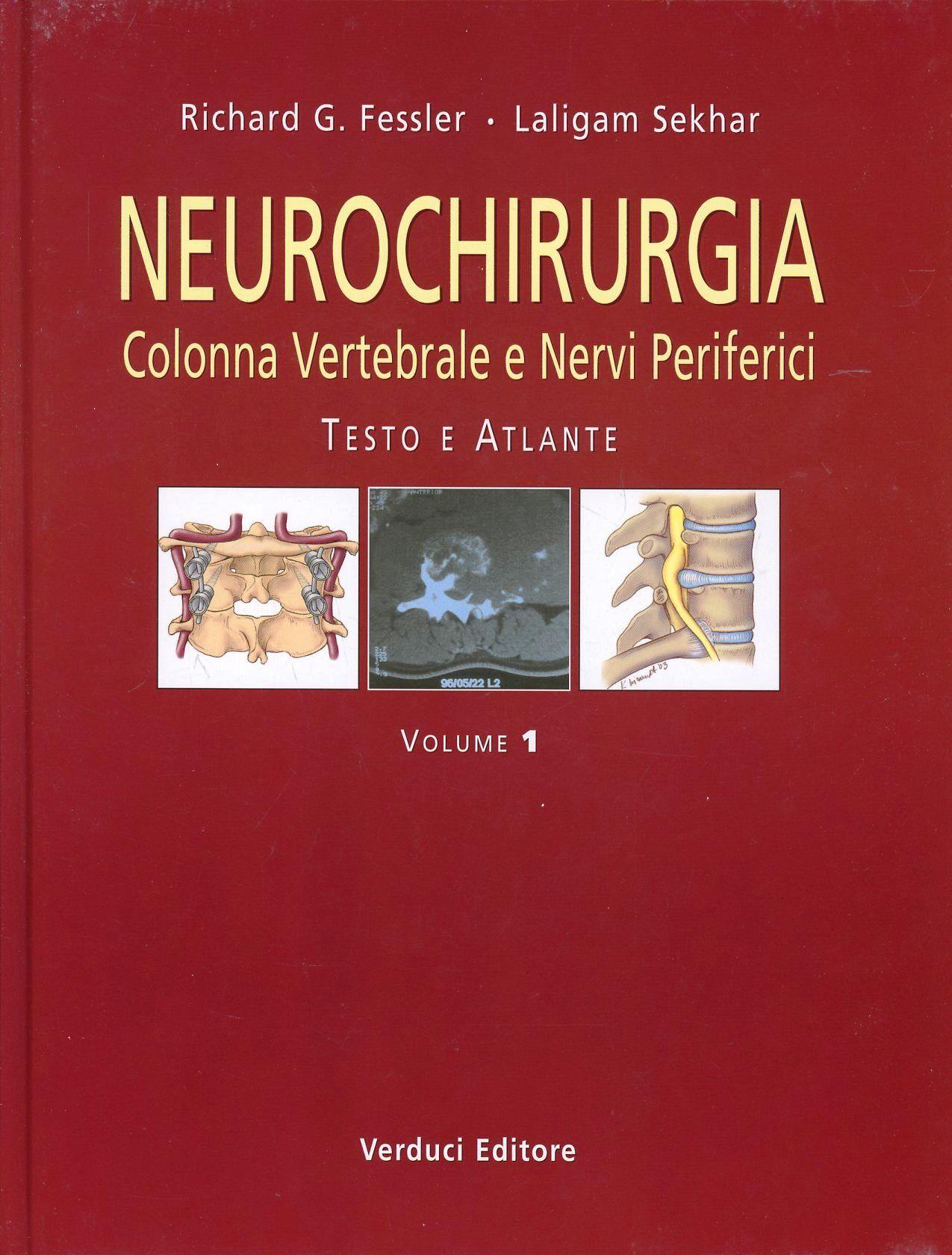 Neurochirurgia. Colonna vertebrale e nervi periferici