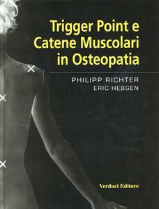 Trigger point e catene muscolari in osteopatia