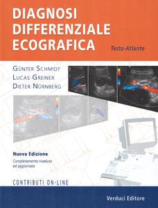 Diagnosi differenziale ecografica. Testo-atlante. Con aggiornamento online