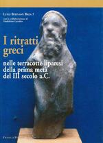 I ritratti greci nelle terracotte liparesi della prima metà del III secolo a. C.