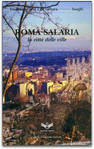 Roma Salaria. La città delle ville