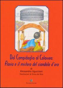 Dal Campidoglio al Colosseo. Flavia e il mistero del ciondolo d'oro