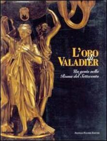 L' oro di Valadier. Un genio nella Roma del Settecento
