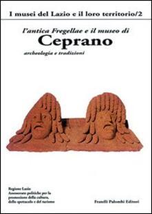L' antica Fregellae e il museo di Ceprano