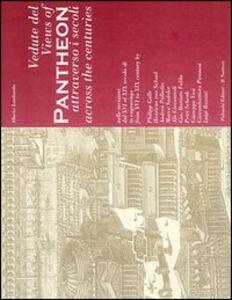 Vedute del Pantheon attraverso i secoli
