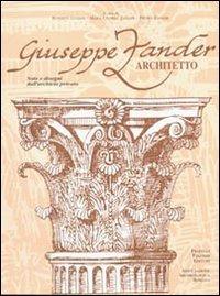 Giuseppe Zander architetto. Ediz. illustrata - Luciani Roberto - wuz.it