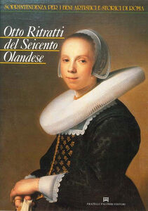 Otto ritratti del Seicento olandese