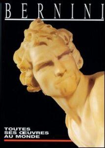 Bernini. Toutes ses oeuvres au monde